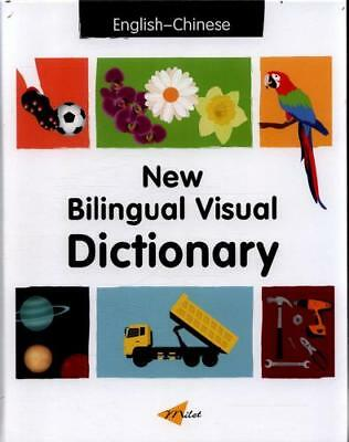 New Bilingual Visual Dictionary. English-Chinese by Sedat Turhan, Anna Martin...