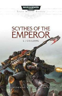 Scythes of the Emperor by L J Goulding (author)