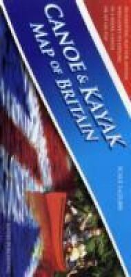 Canoe & Kayak Map of Britain by Peter Knowles 9780955061431