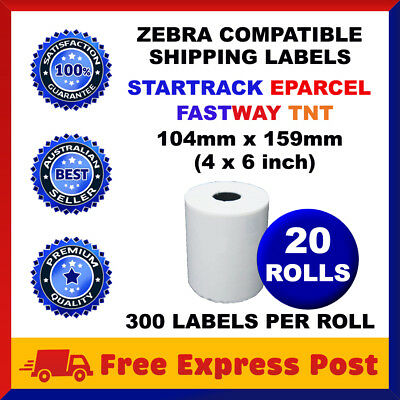 20x Thermal Direct Labels Roll 100 X 150mm Fastway EParcel Startrack Zebra SATO
