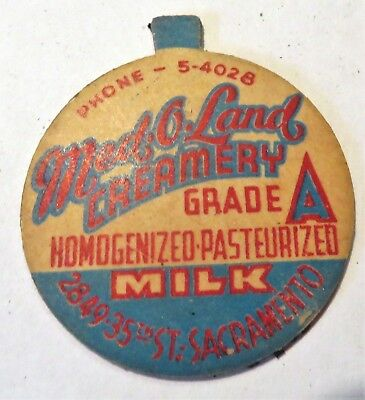 "Vintage Milk Dairy Bottle Cap 1-5/8"" Med-O-Land Sacramento California"