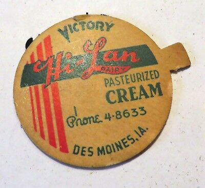 "Vintage Milk Cream Bottle Cap 1-5/8"" Victory ( WW2) Hi-Lan Dairy Des Moines Iowa"