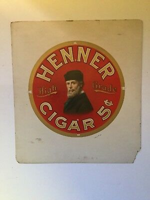 Henner High Grade Cigar Paper Board Proof Sign