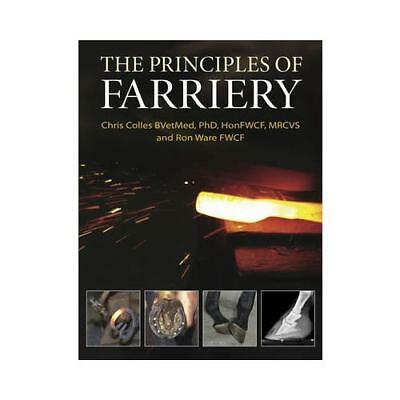 The Principles of Farriery by Chris Colles (author), Ron Ware (author)