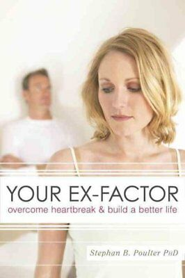 Your Ex-Factor by Stephan B. Poulter 9781591027249 (Paperback, 2009)