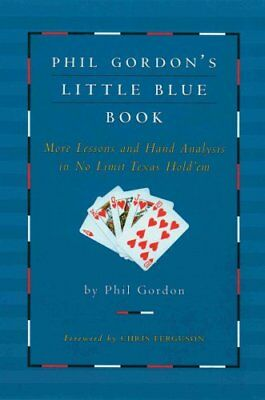 Phil Gordon's Little Blue Book by Phil Gordon 9781476787992 (Paperback, 2014)