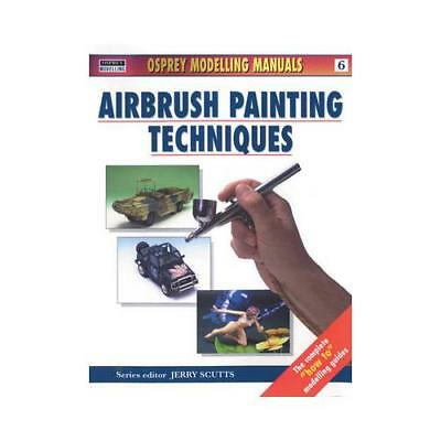 Airbrush Painting Techniques by Jerry Scutts (editor)