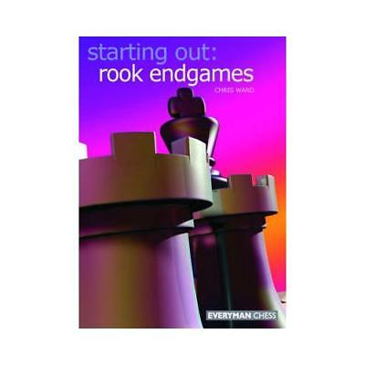 Starting Out: Rook Endgames by Chris Ward (author)