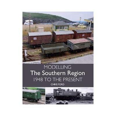 Modelling the Southern Region by Chris Ford (author)