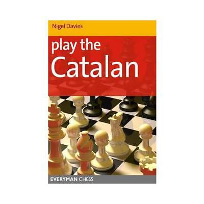 Play the Catalan by Nigel Davies (author)