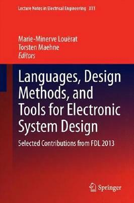 Languages, Design Methods, and Tools for Electronic System Design by Marie-Mi...