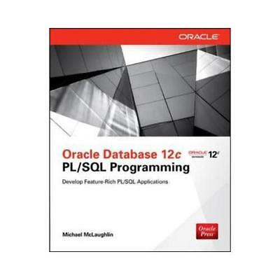 Oracle Database 12C PL/SQL Programming by Michael Mclaughlin (author)