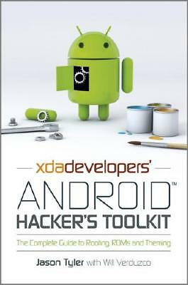 XDA Developer's Android Hacker's Toolkit by Jason Tyler, Will Verduzco (co-au...