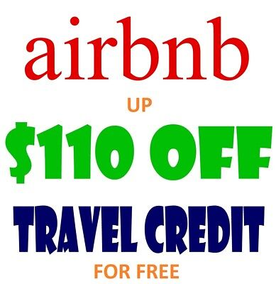 AIRBNB DISCOUNT $110 TRAVEL CREDIT $40 OFF Promo Code NEW ACCOUNTS-READ INSIDE!
