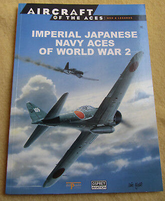 Osprey – Aircraft of the Aces 4 – Imperial Japanese Navy Aces of WW 2