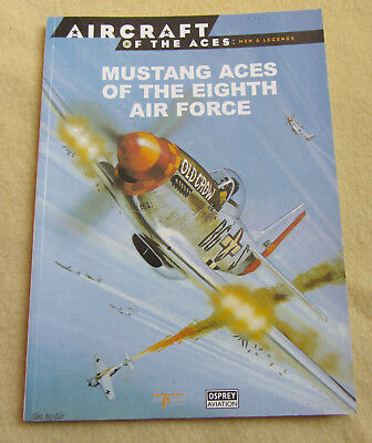 Osprey – Aircraft of the Aces 8 – Mustang Aces of the Eighth Air Force