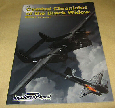 Squadron Signal 6701 – Combat Chronicles of the Black Widow (P-61)