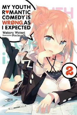 My Youth Romantic Comedy Is Wrong, as I Expected. Vol. 2 by Wataru Watari, Po...