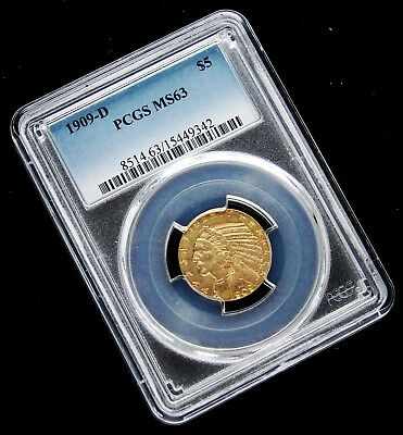 EXCELLENT - 1909-D $5.00 Gold Indian Head Half Eagle PCGS MS63 Coin