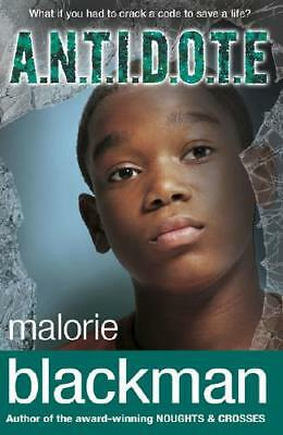 A.N.T.I.D.O.T.E by Malorie Blackman (author)