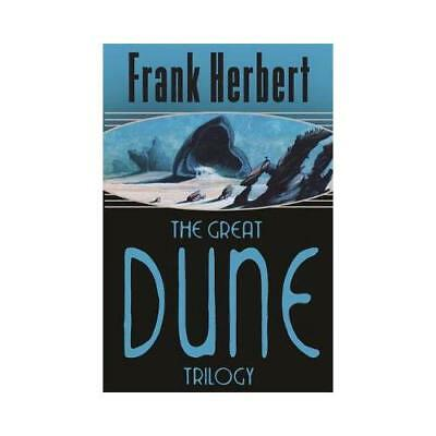 The Great Dune Trilogy by Frank Herbert (author)