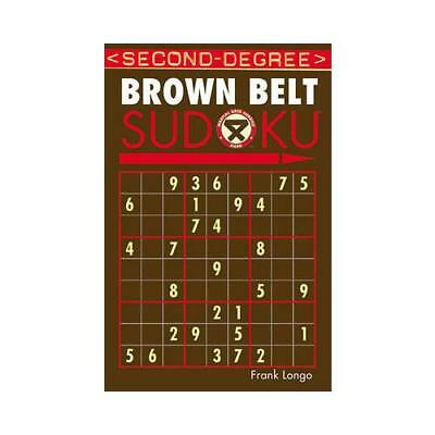 Second-Degree Brown Belt Sudoku? by Frank Longo (author)