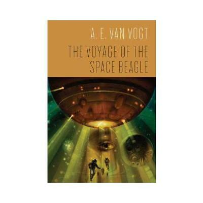 The Voyage of the Space Beagle by A. E Van Vogt (author)