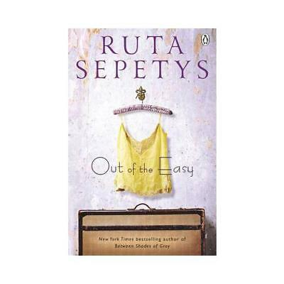 Out of The Easy by Ruta Sepetys (author)