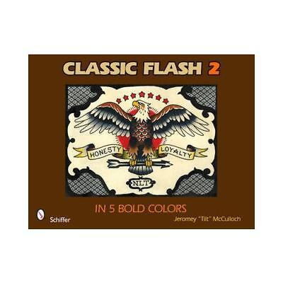 Classic Flash 2 in 5 Bold Colors by Jeromey McCulloch (author)