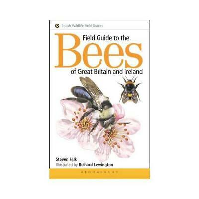 Field Guide to the Bees of Great Britain and Ireland by Steven Falk, Richard ...