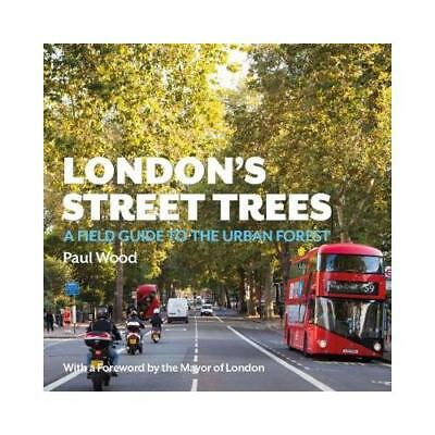 London's Street Trees by Paul Wood (author)