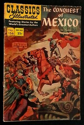 Classics Illustrated #156 THE CONQUEST OF MEXICO HRN-166