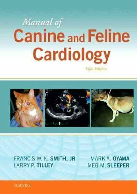Manual of Canine and Feline Cardiology by Francis W. K. Smith 9780323188029