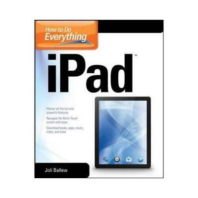 How to Do Everything iPad by Joli Ballew (author)