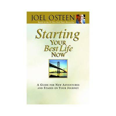 Starting Your Best Life Now by Joel Osteen (author)