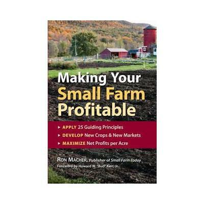 Making Your Small Farm Profitable by Ron Macher (author)