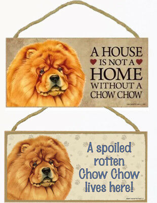 "Chow Dog Sign Plaque 10""x5"" House Home Spoiled Lives Here"