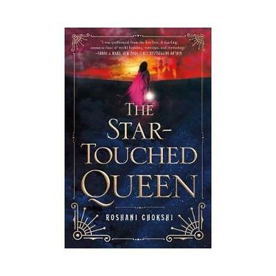 The Star-Touched Queen by Roshani Chokshi (author)