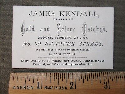 antique business card. James Kendall. Gold & Silver Watch Jewelry dealer. Boston