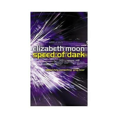 Speed of Dark by Elizabeth Moon (author)