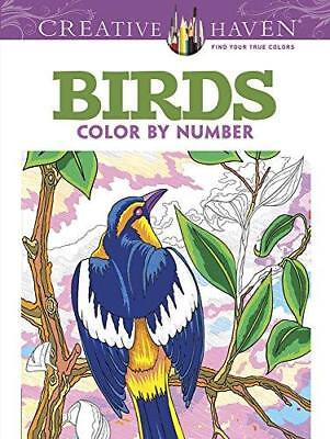 Creative Haven Birds Color By Number Coloring Book Adult
