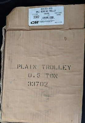 Cm 3302 Series 633 Ball Bearing Plain Trolley Rated Load 1/2 Ton  New