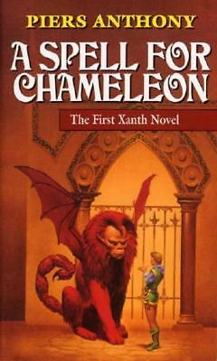 A Spell for Chameleon by Piers Anthony (author)