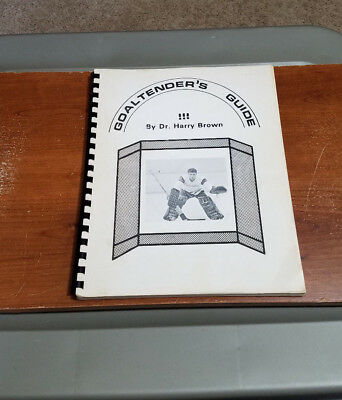Vintage The Goaltender's Guide By Dr. Harry Brown Hockey Rare