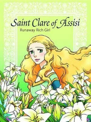 Saint Clare of Assisi Runaway Rich Girl by Kim Hee-Ju 9780819890870