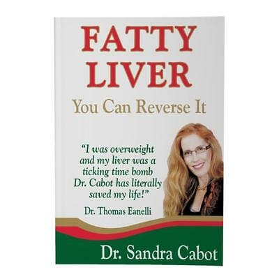 Fatty Liver You Can Reverse It Book by Dr Sandra Cabot & Thomas Eanelli 2010