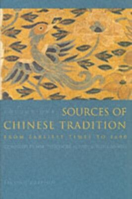 Sources of Chinese Tradition: Volume 1: From Earliest Times to 1600...