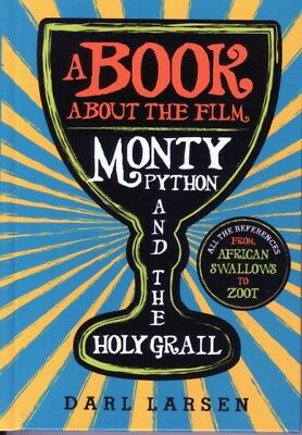 Book about the Film Monty Python and the Holy Grail: All the Refere...
