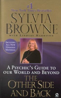 The Other Side and Back A Psychic's Guide to Our World and Beyond 9780451198631
