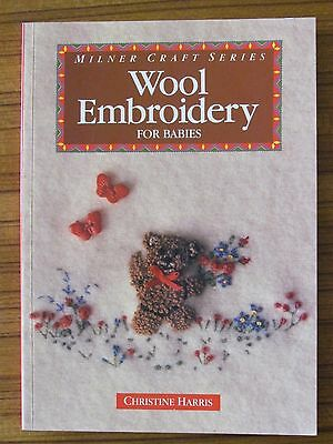 WOOL EMBROIDERY FOR BABIES by CHRISTINE HARRIS - MILNER CRAFT SERIES